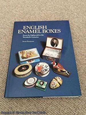 English Enamel Boxes: From the Eighteenth to the Twentieth Centuries
