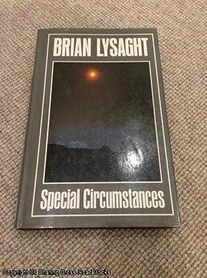 Special Circumstances: Lysaght, Brian