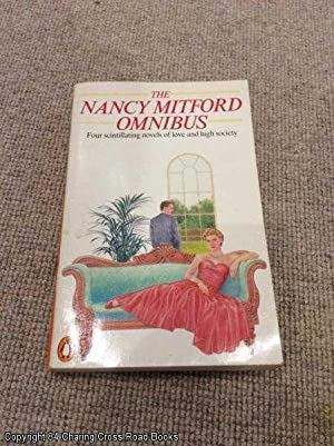 The Nancy Mitford Omnibus:The Pursuit of Love,: Mitford, Nancy