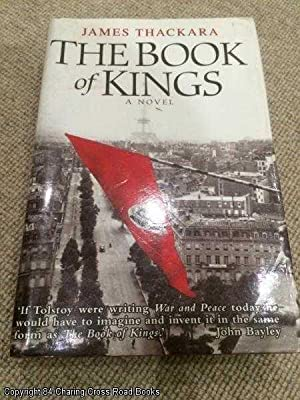 The Book of Kings (1st edition hardback): Thackara, James