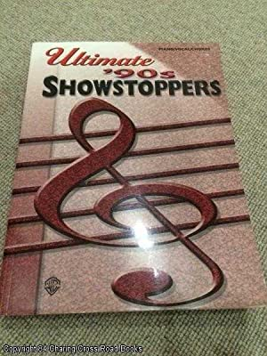 Ultimate '90s Showstoppers: Piano / Vocal / Chords