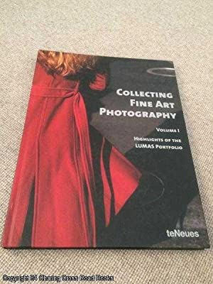 Collecting Fine Art Photography Volume I: Highlights: Lumas Gallery
