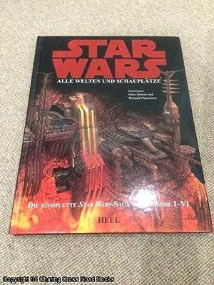 Star Wars - Alle Welten und Schauplätze: Luceno, James, Dougherty,