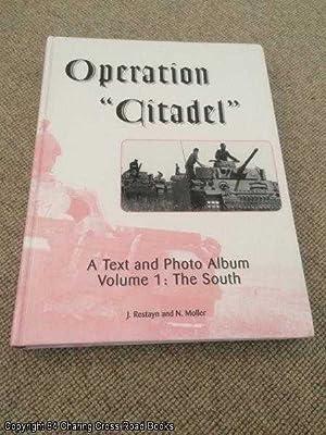 Operation Citadel: The South Vol 1: Restayn; Moller