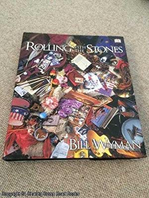 Rolling with the Stones (SIGNED BY BILL: Wyman, Bill; Havers,