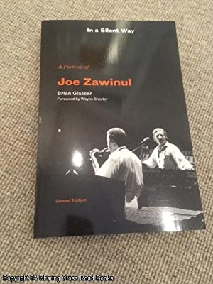In a Silent Way: A Portrait of Joe Zawinul: Brian Glasser
