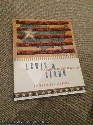 Lewis and Clark: The Journey of the: Burns, Ken, Duncan,