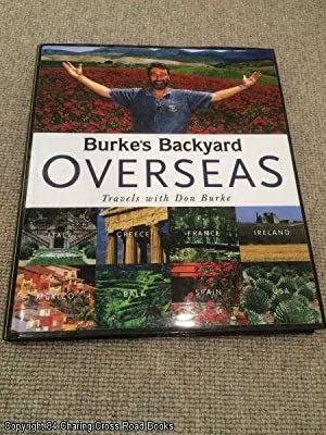 Burke's Backyard Overseas: Travels with Don Burke: Don Burke