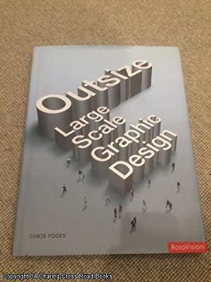 Outsize: Large Scale Graphic Design