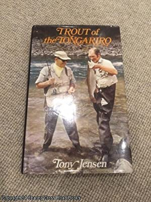 Trout of the Tongariro: Jensen, Tony