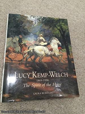Lucy Kemp-Welch, 1869 -1958: The Spirit of: Laura Wortley