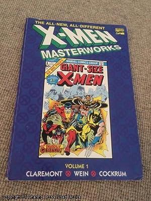 The All-New, All-Different X-Men Masterworks: volume 1: Claremont; Wein; Cockrum