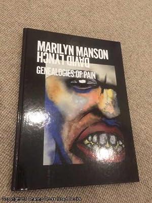 Marilyn Manson and David Lynch: Genealogies of: Notz, Adrian, Hug,