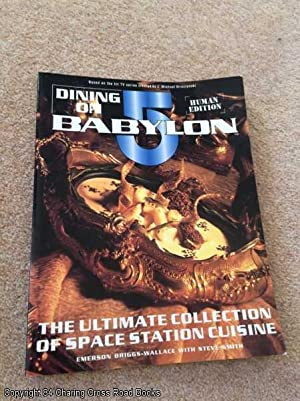 Dining on Babylon 5 (Ultimate Guide To Space Station Cuisine)