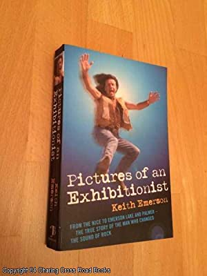 Pictures of an Exhibitionist: Emerson, Keith
