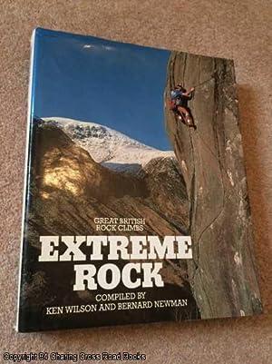Extreme Rock (1st edition hardback): Wilson, Ken; Newman,