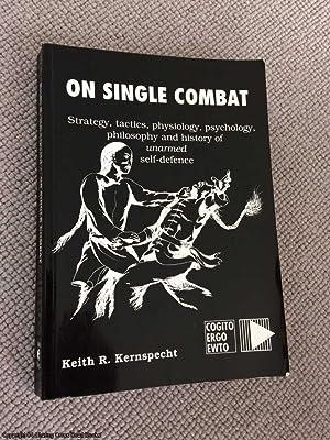 On Single Combat: Keith R. Kernspecht