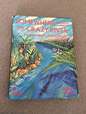 Somewhere Down the Crazy River: Paul Boote; Jeremy