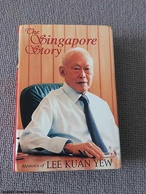 The Singapore Story: Memoirs of Lee Kuan: Lee Kuan Yew