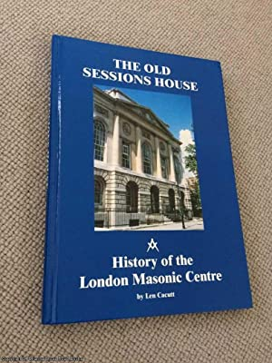 The Old Sessions House: Its Setting and Its History (Signed)