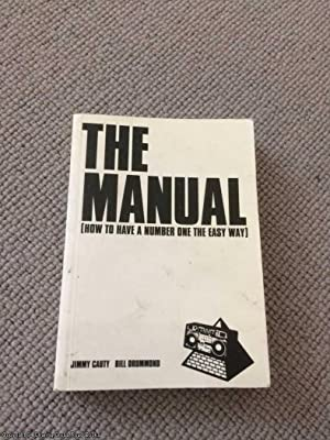 THE MANUAL How to Have a Number: Drummond, Bill; Cauty,