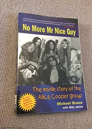 No More Mr Nice Guy: the Inside: Billy James, Michael
