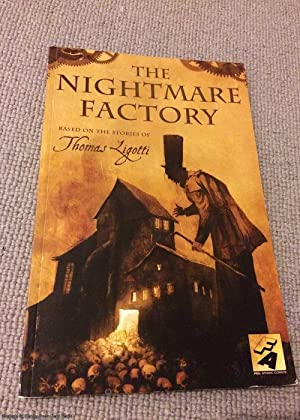 The Nightmare Factory (Fox Atomic Graphic Novels): Thomas Ligotti (Author),