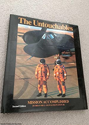 The Untouchables: Mission Accomplished (Signed by Brian Shul and Walter Watson)