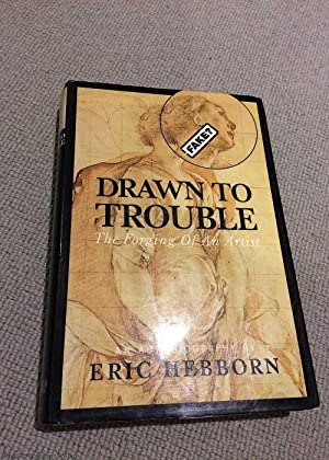 Drawn to Trouble: The Forging of an Artist (1st impression hardback)