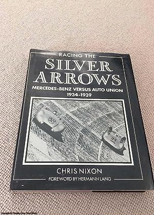 Racing the Silver Arrows: Mercedes Benz versus: Chris Nixon; Hermann