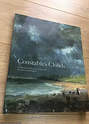 Constable's Clouds: Paintings and Cloud Studies by John Constable
