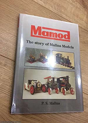 Mamod: The Story of Malins Models