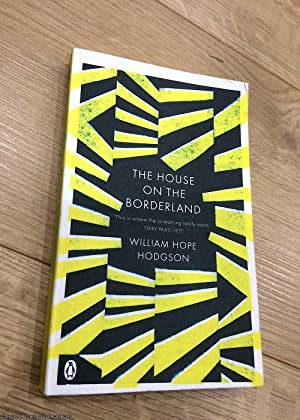 The House on the Borderland (Penguin Classics)