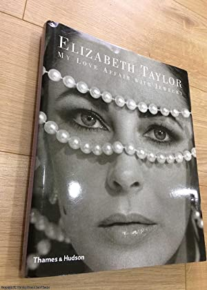 Elizabeth Taylor: My Love Affair With Jewelry (Jewellery)
