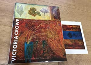 Victoria Crowe: Painted Insights (Signed by Crowe, with art card)