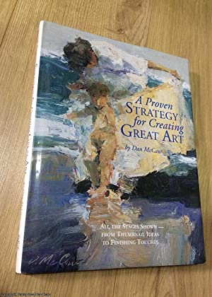 A Proven Strategy for Creating Great Art