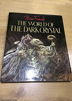 The World of the Dark Crystal (1st edition 1983 hardback)
