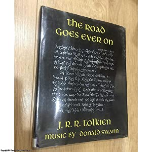 The Road Goes Ever On (1st impression: Tolkien, J. R.