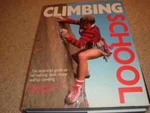Climbing School (1st Edition Hardback): John Barry, Roger Mear