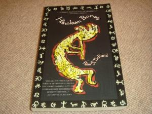 Hohokam Bones (1st Edition Aydy PB): Peter S. Dillard