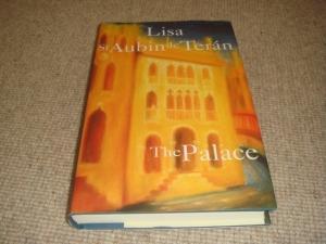 The Palace (1st Edition Hardback): Lisa St. Aubin De Teran
