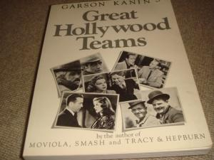 Great Hollywood Teams (1st edition trade paperback): Garson Kanin