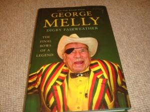 George Melly: The Final Bows of a Legend (1st edition hardback): Fairweather, Digby