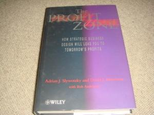 The Profit Zone: How Strategic Business Design Will Lead You to Tomorrow's Profits (1st ...