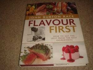 Flavour First (2nd impression hardback): John Burton Race