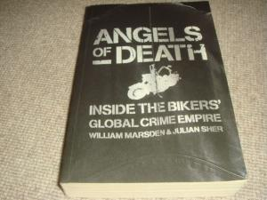 Angels of Death : Inside the Biker's Global Crime Empire (1st edition trade paperback, with ...