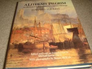 A Literary Pilgrim An Illustrated Guide to Britain's Literary Heritage (1985 hardback reissue,...