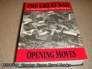 The Great War: Opening Moves 1 (The: Wilson, H W;