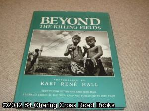 Beyond the Killing Fields (1st edition hardback): Josh Getlin, Kari Rene Hall, Dalai Lama