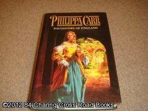 Daughters of England (1ST EDITION HARDBACK): Carr, Philippa